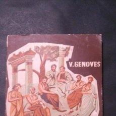 Libros de segunda mano: FILOSOFÍA-SEXTO CURSO DE BACHILLERATO-VICENTE GENOVÉS-(ECIR, VALENCIA, 1960). Lote 171106604