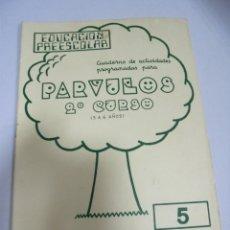 Libros de segunda mano: CUADERNO. PARVULOS 2º CURSO. 5 A 6 AÑOS. EDUCACION PREESCOLAR. Lote 171296684