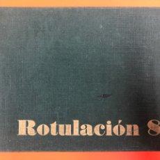 Libros de segunda mano: ROTULACIÓN 8 - EDICIONES CEAC 1961 - 55 LAMINAS DE ROTULACION. Lote 171350912