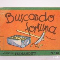 Libros de segunda mano: ANTIGUO CUENTO INFANTIL - COLECCIÓN CUENTOS FERNANDITO - Nº 20 BUSCANDO FORTUNA, 1ª SERIE - ED ROMA. Lote 171414257