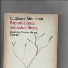 Libros de segunda mano: EXPLORACIONES METACIENTÍFICAS.C. ULISES MOULINES.. Lote 171420832