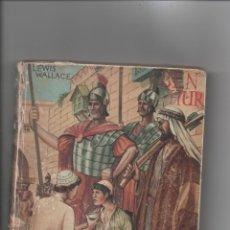 Libros de segunda mano: BEN HUR.LEWIS WALLACE.. Lote 171420857