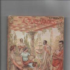 Libros de segunda mano: QUO VADIS. ENRIQUE SIENKIEWICZ.. Lote 171420862