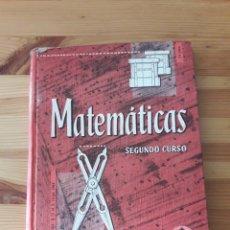 Libros de segunda mano: MATEMATICAS EDELVIVES 1966 SEGUNDO CURSO LIBRO TEXTO EDITORIAL LUIS VIVES. Lote 171510179