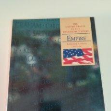 Libros de segunda mano: EMPIRE. THE UNITED STATES IN TWENTIETH CENTURY. ANTHONY MCGREW.. Lote 171612070