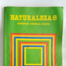 Libros de segunda mano: NATURALEZA 8 EGB SANTILLANA. Lote 171640884