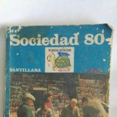 Libros de segunda mano: SOCIEDAD 80 EGB SANTILLANA. Lote 171644758