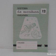 Libros de segunda mano: CUADERNILLO SISTEMA DE ESCRITURA EDELVIVES Nº 12. Lote 171703314