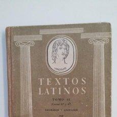 Libros de segunda mano: TEXTOS LATINOS, ESCOGIDOS Y ANOTADOS POR. TOMO II. VICENTE BLANCO GARCIA. TDK398. Lote 171954927