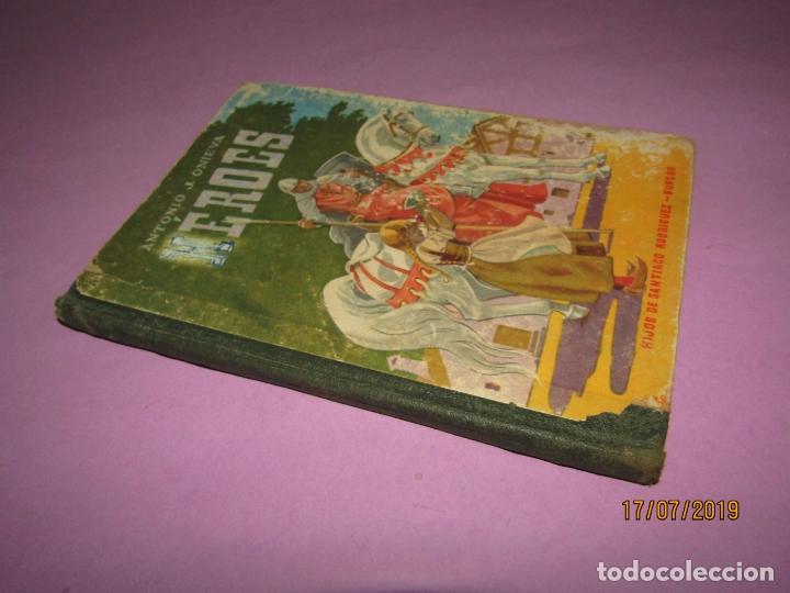 Libros de segunda mano: Antiguo Libro de Escuela HÉROES de Antonio J. Onieva y Editorial Hijos de Santiago Rodriguez - 1959 - Foto 5 - 172009498