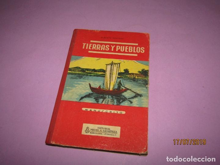 ANTIGUO LIBRO DE ESCUELA TIERRAS Y PUEBLOS DE ALBERTO MONTANA Y EDITORIAL MIGUEL A. SALVATELLA -1958 (Libros de Segunda Mano - Libros de Texto )