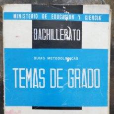Libros de segunda mano: TEMAS DE GRADO EXPLICACIÓN DE TEXTOS. BACHILLER ELEMENTAL 1967. Lote 172025128