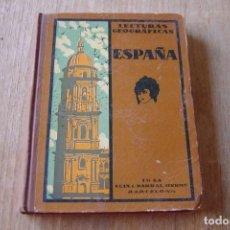 Libros de segunda mano: LECTURAS GEOGRÁFICAS. ESPAÑA. SEIX BARRAL HERMS. 1932. Lote 172078289