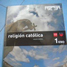 Libros de segunda mano: RELIGIÓN CATÓLICA 1º ESO SM PROYECTO ÁGORA . Lote 172084232