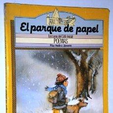 Libros de segunda mano: EL PARQUE DE PAPEL: POEMAS POR PILAR MOLINA LLORENTE DE EDICIONES SM EN MADRID 1985. Lote 172116103