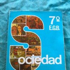 Libros de segunda mano: LIBRO EGB/ SOCIEDAD 7ºALVAREZ/MIÑON. Lote 172582875