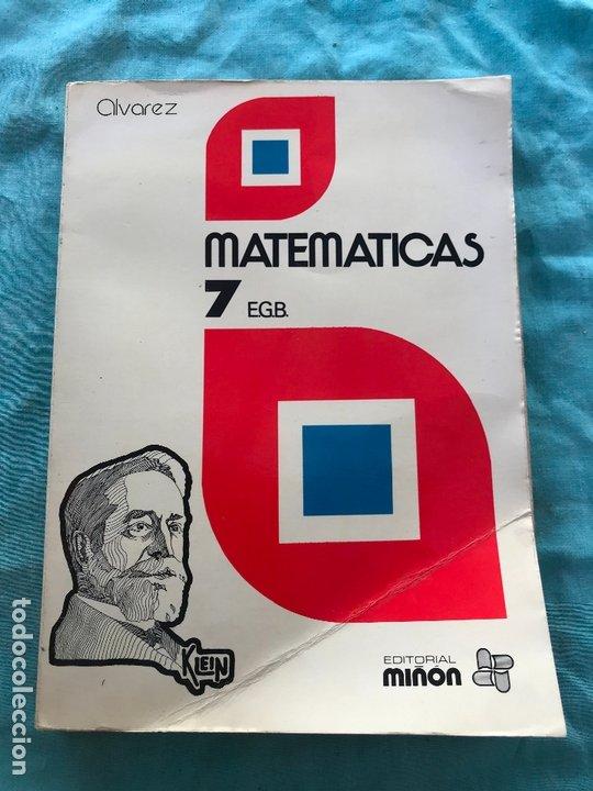 MATEMÁTICAS 7 CURSO E.G.B./ÁLVAREZ/MIÑON (Libros de Segunda Mano - Libros de Texto )