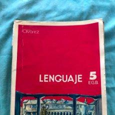 Libros de segunda mano: LENGUAJE 5 CURSO E.G.B./ÁLVAREZ/MIÑON. Lote 172583052