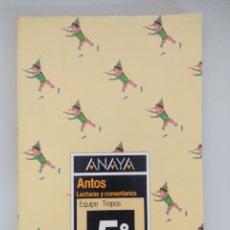 Libros de segunda mano: LIBRO EGB/ANAYA ANTOS/LECTURAS Y COMENTARIOS 5º.. Lote 187607560