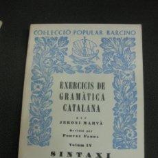 Libros de segunda mano: EXERCICIS DE GRAMATICA CATALANA. JERONI MARVA. SINTAXI, 2ª PART. EDITORIAL BARCINO. NOVA EDICIO. . Lote 172705237