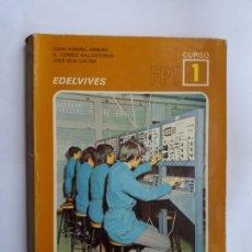 Libros de segunda mano: FÍSICA Y QUÍMICA. FP1-1. EDELVIVES. 1975.. Lote 172854077