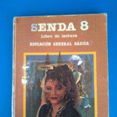 Libros de segunda mano: SENDA (LIBRO DE LECTURA) 8/8º (OCTAVO) EGB/E.G.B. - EDITORIAL SANTILLANA - 1984. Lote 172854453