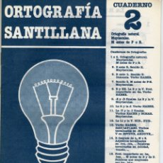 Libros de segunda mano: CUADERNILLO DE ORTOGRAFIA SANTILLANA Nº 2 (MAYÚSCULAS, M ANTES DE P O B). Lote 263565650