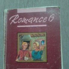 Libros de segunda mano: ROMANCE 6 LENGUA EGB SANTILLANA 1989. Lote 173690362
