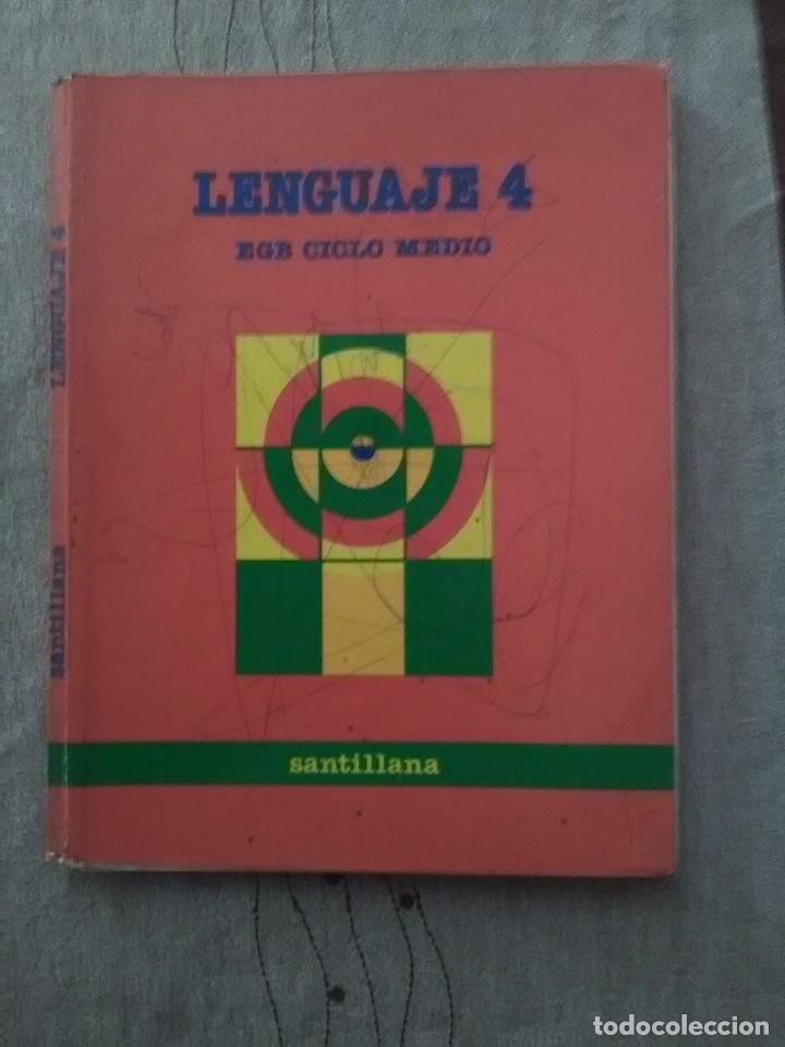 LENGUAJE 4 EGB CICLO MEDIO SANTILLANA 1988 (Libros de Segunda Mano - Libros de Texto )