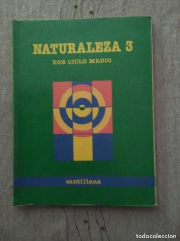 NATURALEZA 3 EGB CICLO MEDIO SANTILLANA 1988 (Libros de Segunda Mano - Libros de Texto )