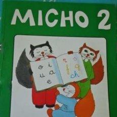 Libros de segunda mano: MICHO 2. MÉTODO DE LECTURA CASTELLANA. EDITORIAL BRUÑO. MUY BUEN ESTADO.AÑOS 90. Lote 174056740