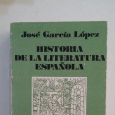 Libros de segunda mano: HISTORIA DE LA LITERATURA ESPAÑOLA. JOSE GARCIA LOPEZ. 19 EDICION REVISADA. TDK400. Lote 174061260