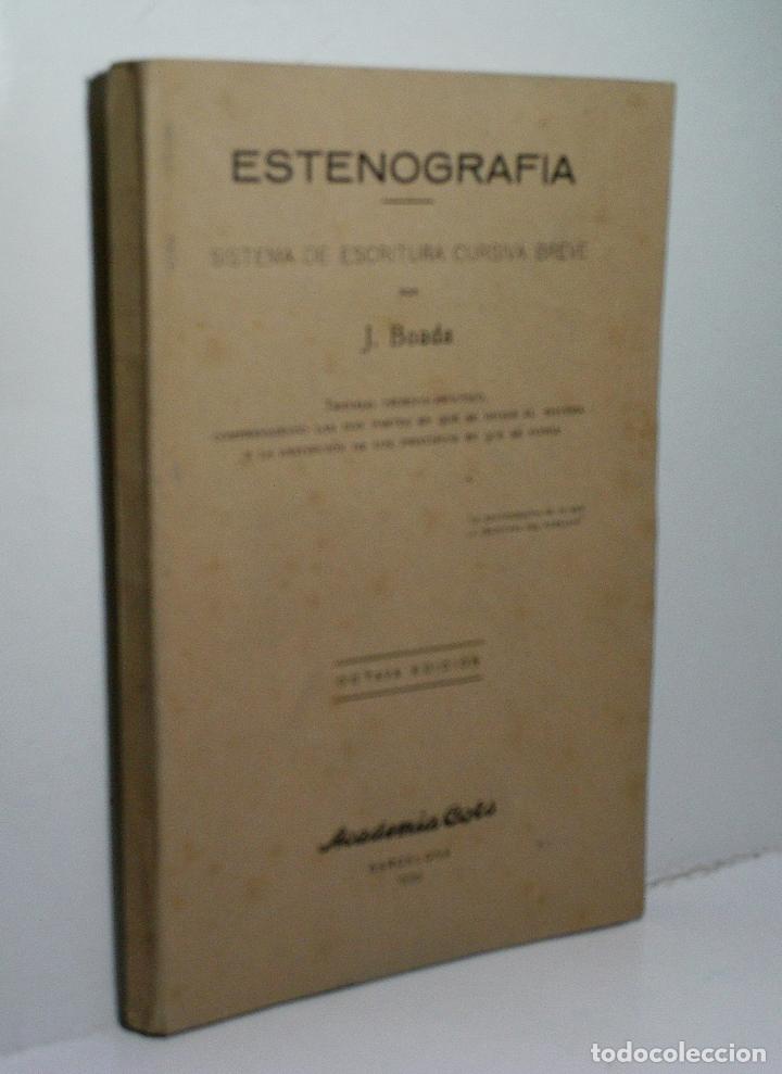 ESTENOGRAFÍA. SISTEMA DE ESCRITURA CURSIVA BREVE. BOADA J. 1938 (Libros de Segunda Mano - Libros de Texto )