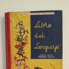 Libros de segunda mano: LIBRO DEL LENGUAJE. PERIODO DE ENSEÑANZA ELEMENTAL. PRIMER CICLO. QUILIANO BLANCO HERNANDO. TDK411. Lote 174549683