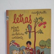 Libros de segunda mano: LETRAS. PRIMER LIBRO DE LECTURA CORRIENTE. ADOLFO MAILLO. M.A. SALVATELLA EDITOR. TDK411. Lote 174549898