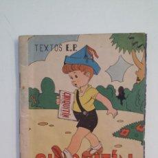 Libros de segunda mano: CHIQUITIN. - SILABARIO, PRIMERA PARTE. TDK411. Lote 174556654