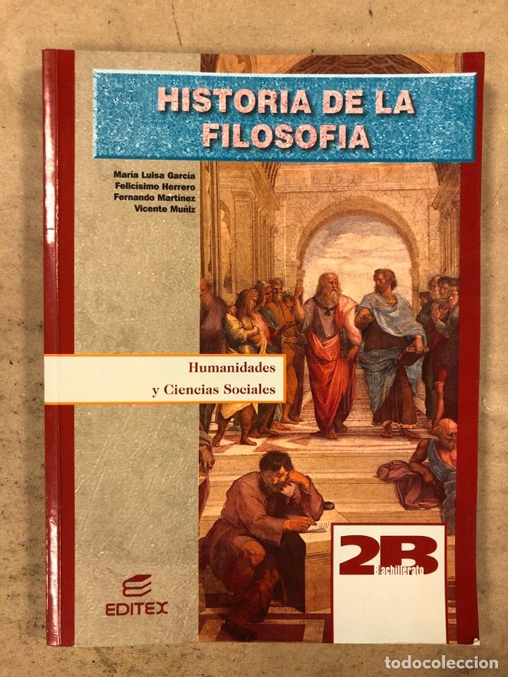 HISTORIA DE LA FILOSOFÍA. VV.AA. 2º BACHILLERATO HUMANIDADES Y CIENCIAS SOCIALES. EDITEX 1998 (Libros de Segunda Mano - Libros de Texto )