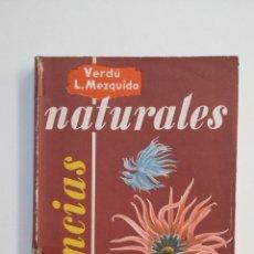 Libros de segunda mano: CIENCIAS NATURALES.- RAFAEL VERDÚ PAYÁ Y EMILIO LÓPEZ MEZQUIDA. 1965-. TDK413. Lote 174910264