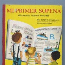 Libros de segunda mano: MI PRIMER SOPENA. DICCIONARIO INFANTIL ILUSTRADO. 1975. Lote 174953653
