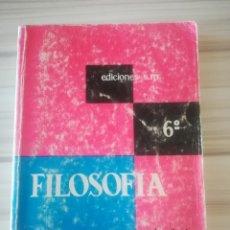 Libros de segunda mano: FILOSOFÍA 6° BACHILLERATO. E. BENLLOCH - C. TEJEDOR.. Lote 175047924