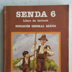 Libros de segunda mano: SENDA 6 LIBRO DE LECTURA EGB SANTILLANA BIEN CONSERVADO. Lote 175323035