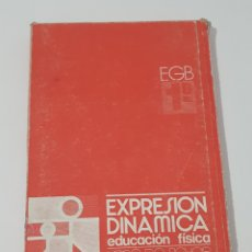 Libros de segunda mano: 1º EGB - EXPRESION DINAMICA -EDUCACION FISICA - LIBRO DE FICHAS - TDK72. Lote 175939688