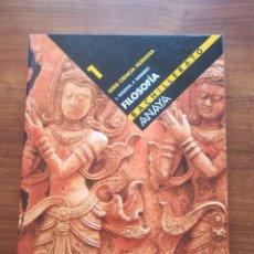 Libros de segunda mano: FILOSOFÍA 1. BACHILLERATO. SERIE CIENCIA HUMANA. ANAYA. J. SEGOVIA, F. NAVARRO.. Lote 176179862