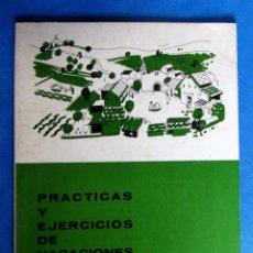 Libros de segunda mano: CUADERNO DE PRÁCTICAS Y EJERCICIOS DE VACACIONES. 3 PRIMARIA. EDITORIAL TEIDE, 1970.. Lote 176294653