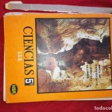 Libros de segunda mano: CIENCIAS 5º EGB HSR (DESLOMADO). Lote 176413025