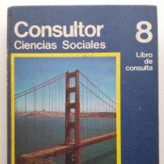 Libros de segunda mano: CONSULTOR 8. CIENCIAL SOCIALES - 8º EGB - SANTILLANA - 1974. Lote 176493459