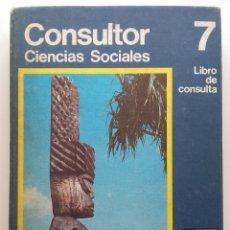 Libros de segunda mano: CONSULTOR 7. CIENCIAL SOCIALES - 7º EGB - SANTILLANA - 1973. Lote 176493713