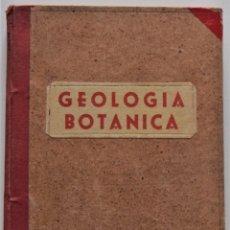 Libros de segunda mano: GEOLOGÍA Y BOTÁNICA LIBROS I Y II - SALUSTIO ALVARADO - PARA 5º CURSO BACHILLERATO - MADRID 1954. Lote 176503322