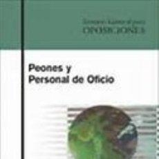 Libros de segunda mano: PEONES Y PERSONAL DE OFICIO. TEMARIO GENERAL PARA OPOSICIONES. +. Lote 176690709