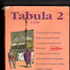 Libros de segunda mano: TABULA 2, LIBRO DE TEXTO LATÍN 2.º BUP (1991). Lote 176796848